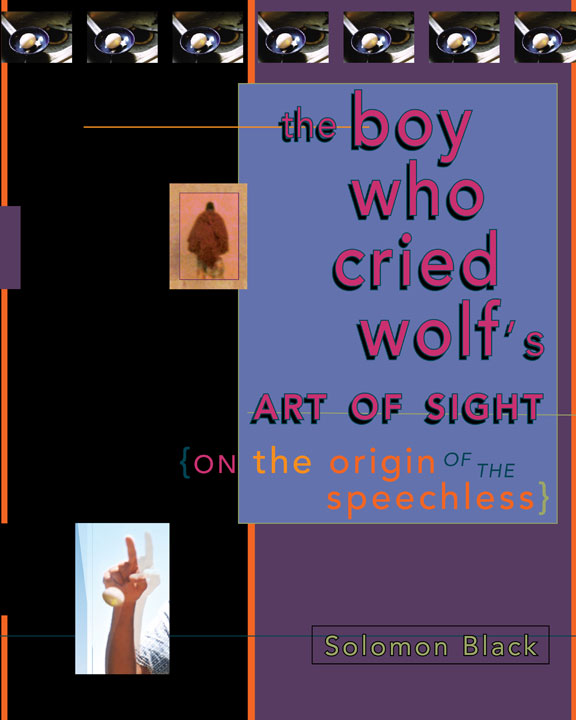 The Boy Who Cried Wolf's Art of Sight